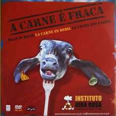 A Carne é Fraca – Documentário do Instituto Nina Rosa